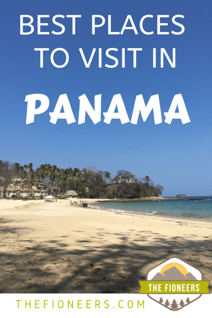 Best Places to Visit in Panama