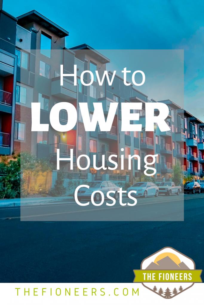 How to Lower Housing Costs